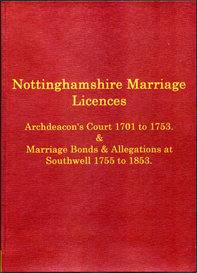 Abstracts of Nottinghamshire Marriage Licences Volume II. Archdeaconry Court, 1701-1753. Peculiar of Southwell, 1755-1853. | eBooks | Reference