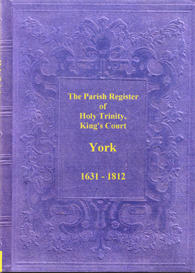 The Parish Registers of Holy Trinity, King's Court, York | eBooks | Reference