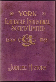 York Equitable Industrial Society Limited - Jubilee History. | eBooks | Reference