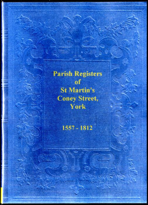 First Additional product image for - The Parish Registers of St. Martin's, Coney Street in the City of York