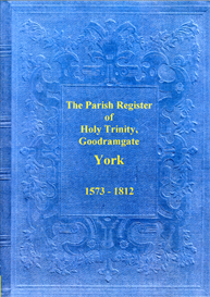 The Parish Registers of Holy Trinity, Goodramgate, in the City of York | eBooks | Reference