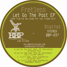 All. Fretless - Let Go The Past EP | Music | Dance and Techno