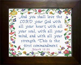 The First Commandment - Mark 12:30 | Crafting | Cross-Stitch | Religious
