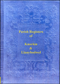 The Parish Registers of Knockin and Llanybodwel in Shropshire | eBooks | Reference