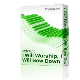 I Will Worship, I Will Bow Down - conductor's score (legal paper size) and instrumental parts | Music | Gospel and Spiritual