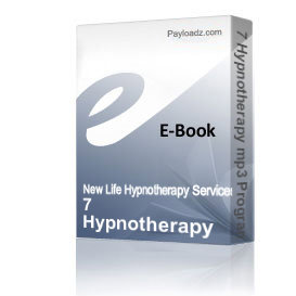 7 Hypnotherapy mp3 Programs | Audio Books | Health and Well Being