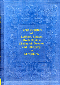 The Parish Registers of Registers of Lydham, Edgton, Monk Hopton, Chelmarsh, Neenton and Billingsley in Shropshire. | eBooks | Reference