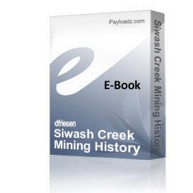 siwash creek mining history pdf