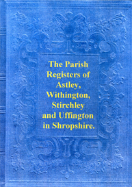 The Parish Registers of Astley, Withington, Stirchley and Uffington in Shropshire. | eBooks | Reference