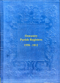 The Parish Registers of Oswestry in Shropshire. 1558 to 1812. | eBooks | Reference