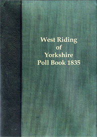 West Riding Election 1835 The Poll for the West Riding of Yorkshire. | eBooks | Reference