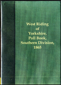 West Riding Election 1865 The Poll for the West Riding of Yorkshire, Southern Division. | eBooks | Reference