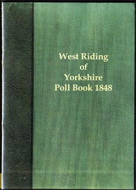 West Riding Election 1848 The Poll for the West Riding of Yorkshire. | eBooks | Reference