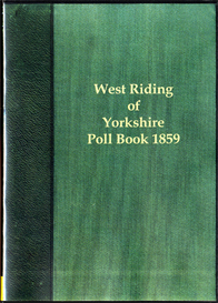 West Riding Election 1859 The Poll for the West Riding of Yorkshire. | eBooks | Reference