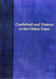 Castleford and District in the Olden Time (Including Pontefract, Fryston, Ledsham, Ledstone, Kippax, Methley, Featherstone, Brotherton and Ferrybridge) | eBooks | Reference