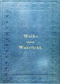 Walks about Wakefield | eBooks | Reference