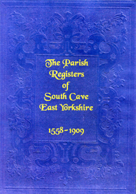 The Parish Registers of South Cave in East Yorkshire, with Notes Thereon. | eBooks | Reference