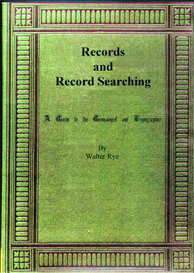Records and Record Searching. A Guide to the Genealogist and Topographer. | eBooks | Reference