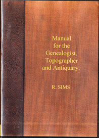 manual for the genealogist, topographer and antiquary.