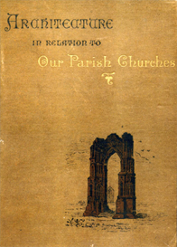 Architecture in Relation to Our Parish Churches   eBooks   Reference