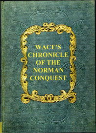 Master Wace His Chronicle of the Norman Conquest from the Roman de Rou. | eBooks | Reference