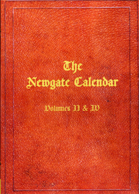 Criminal Chronology; Or The New Newgate Calendar | eBooks | Reference