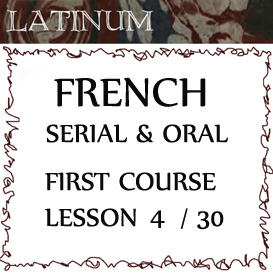 serial oral french first course, lesson four