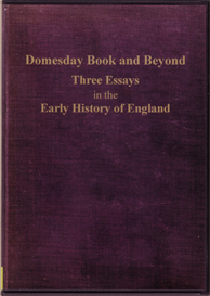 Domesday Book and Beyond Three Essays in the Early History of England | eBooks | Reference
