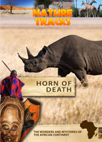Nature Tracks - Horn of Death | Movies and Videos | Documentary