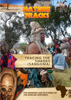 Nature Tracks - Tracing the Shades (Sangoma) | Movies and Videos | Documentary