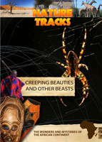Nature Tracks - Creeping Beauties and Other Beasts | Movies and Videos | Documentary