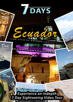 7 Days ECUADOR | Movies and Videos | Documentary