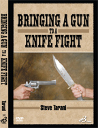 Bringing a Gun to a Knife Fight by Steve Tarani VIDEO DOWNLOAD | Movies and Videos | Training