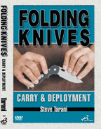 Folding Knives: Carry and Deployment by Steve Tarani VIDEO DOWNLOAD | Movies and Videos | Training