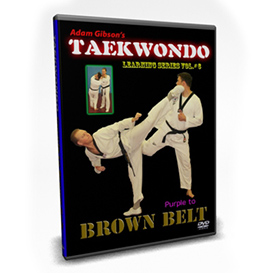 Taekwondo-Brown Belt Requirements-by Adam Gibson | Movies and Videos | Fitness