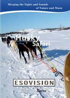 ESOVISION Relaxation Husky Safari | Movies and Videos | Special Interest