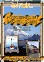 On Tour... Autoferro de los Volcanos Chiva Express Trans-Anden Railroad | Movies and Videos | Documentary