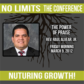 rev. raul alvear jr. - the power of praise (audio)
