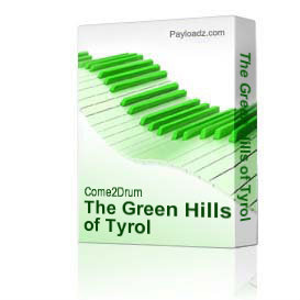 the green hills of tyrol