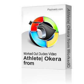 Athlete: Okera from WorkedOutDudes.com (40 mins) | Movies and Videos | Fitness