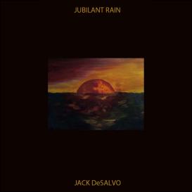 Jack DeSalvo: Jubilant Rain [320k mp3] | Music | Jazz