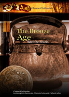 New Frontiers Chinese Civilization The Bronze Age Bronze-ware | Movies and Videos | Documentary