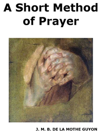 A Short Method of Prayer | eBooks | Religion and Spirituality