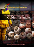Nourished by the Same River An Era of Change in the Golden Triangle | Movies and Videos | Documentary