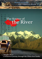Rediscovering the Yangtze River The Source of the River | Movies and Videos | Documentary