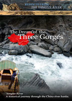 Rediscovering the Yangtze River The Dream of the Three Gorges | Movies and Videos | Documentary