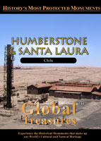 Global Treasures Humberstone & Santa Laura Chile | Movies and Videos | Documentary