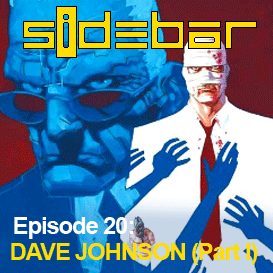 SiDEBAR Episode 20: DAVE JOHNSON (Part I)