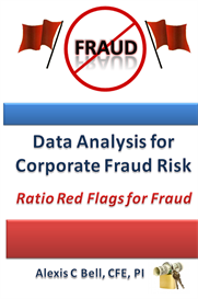 Data Analysis for Corporate Fraud Risk: Ratio Red Flags for Fraud | eBooks | Business and Money