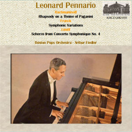 Rachmaninoff: Rhapsody on Theme by Paganini; Franck: Symphonic Variations; Litolff: Scherzo from Concerto Symphonique No. 4 - Leonard Pennario, pianist; Boston Pops Orchestra/Arthur Fiedler | Music | Classical